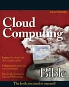 Cloud Computing Bible ebook by Barrie Sosinsky