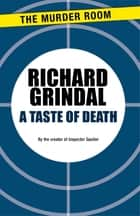 A Taste of Death ebook by Richard Grindal