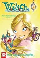 W.I.T.C.H.: The Graphic Novel, Part II. Nerissa's Revenge, Vol. 2 ebook by Disney