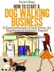 """How to Start a Dog Walking Business"""