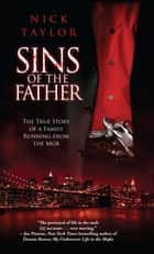 Sins of the Father ebook by Nick Taylor