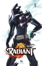 Radiant - Tome 9 ebook by Tony Valente