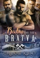 A Baby for the Bratva ebook by Chloe Kent