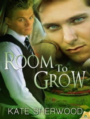 Room to Grow ebook by Kate Sherwood