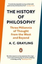 The History of Philosophy ebook by A. C. Grayling