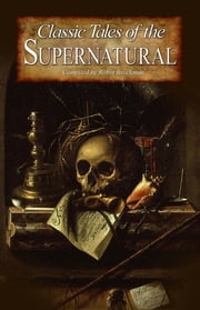 Classic Tales of the Supernatural ebook by Robin Brockman