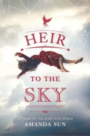 Heir to the Sky ebook by Amanda Sun