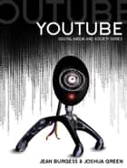 YouTube ebook by Jean Burgess,Joshua Green,Henry Jenkins,John Hartley