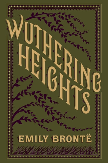 Wuthering Heights (Barnes & Noble Collectible Editions) ebook by Emily Bronte