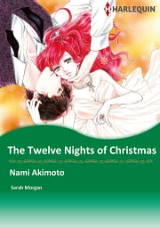 The Twelve Nights of Christmas (Harlequin Comics) - Harlequin Comics ebook by Sarah Morgan,Nami Akimoto