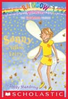 Rainbow Magic #3: Sunny the Yellow Fairy ebook by Daisy Meadows, Georgie Ripper
