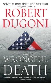 Wrongful Death - A Novel ebook by Robert Dugoni