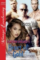 Guardian Sabears 4: Heart of Gold ebook by Becca Van