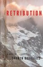 Retribution ebook by Carmen Rodríguez