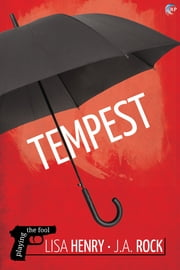 Tempest ebook by Lisa Henry,J.A. Rock