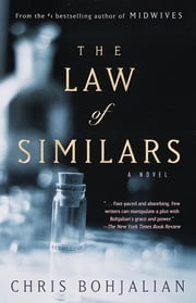 The Law of Similars - A Novel ebook by Chris Bohjalian