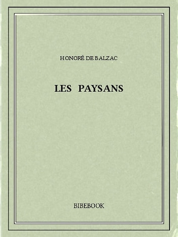 Les paysans ebook by Honoré de Balzac