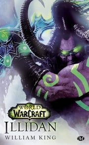 Illidan ebook by Kobo.Web.Store.Products.Fields.ContributorFieldViewModel