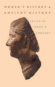 Women's History and Ancient History ebook by Sarah B. Pomeroy