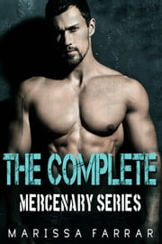 The Complete Mercenary Series ebook by Marissa Farrar