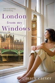 London From My Windows ebook by Mary Carter