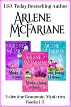The Valentine Beaumont Mystery Series: Books 1-3 - (Murder, Curlers & Cream / Murder, Curlers & Canes / Murder, Curlers & Cruises) ebook by