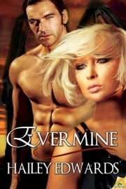 Evermine ebook by Hailey Edwards
