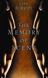 Memory of Scent ebook by Lisa Burkitt