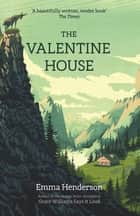 The Valentine House ebook by