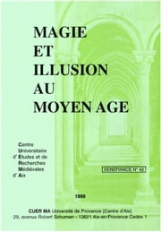 Magie et illusion au Moyen Âge ebook by Kobo.Web.Store.Products.Fields.ContributorFieldViewModel
