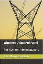 Windows 7 Control Panel eBook by John Monyjok Maluth