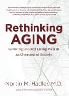 Rethinking Aging ebook by Nortin M. Hadler