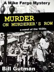 Murder on Murderer's Row ebook by Bill Gutman