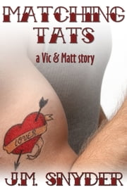 Matching Tats ebook by J.M. Snyder