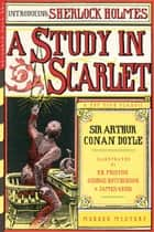 A Study in Scarlet (Illustrated) ebook by Arthur Conan Doyle