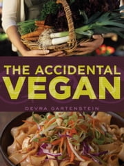 The Accidental Vegan ebook by Devra Gartenstein