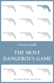 The Most Dangerous Game ebook by Gavin Lyall