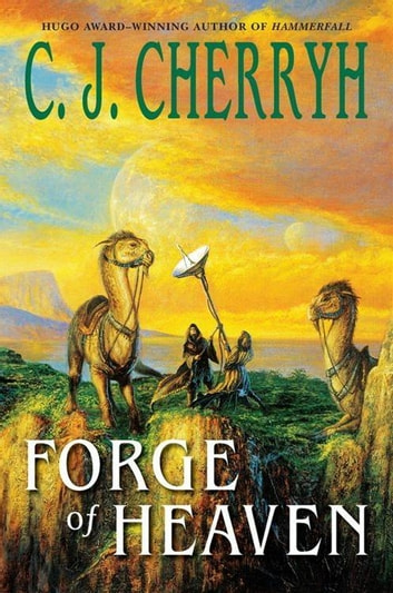 Forge of Heaven ebook by C. J. Cherryh