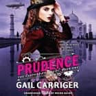 Prudence audiobook by Gail Carriger