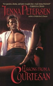 Lessons From a Courtesan ebook by Jenna Petersen