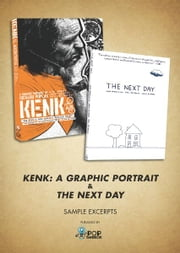 FREE Sampler: KENK & The Next Day (Pop Sandbox) ebook by Alex Jansen, Richard Poplak, Jason Gilmore, Nick Marinkovich, Paul Peterson, John Porcellino, Pop Sandbox