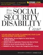 Win Your Social Security Disability Case ebook by Benjamin Berkley