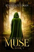 Muse ebook by Kylie Quillinan