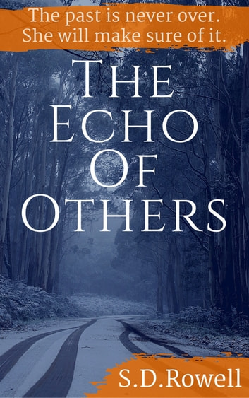 The Echo of Others ebook by S.D. Rowell