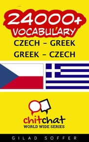 24000+ Vocabulary Czech - Greek ebook by Gilad Soffer