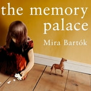 The Memory Palace audiobook by Mira Bartok