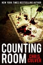 Counting Room eBook by Chris Culver