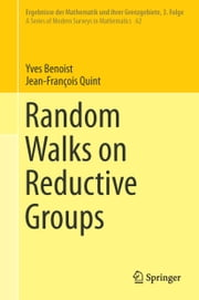 Random Walks on Reductive Groups ebook by Yves Benoist,Jean-François Quint