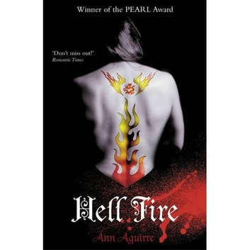 Hell Fire - Corine Solomon: Book Two ebook by Ann Aguirre