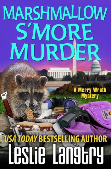 Marshmallow S'More Murder ebook by Leslie Langtry